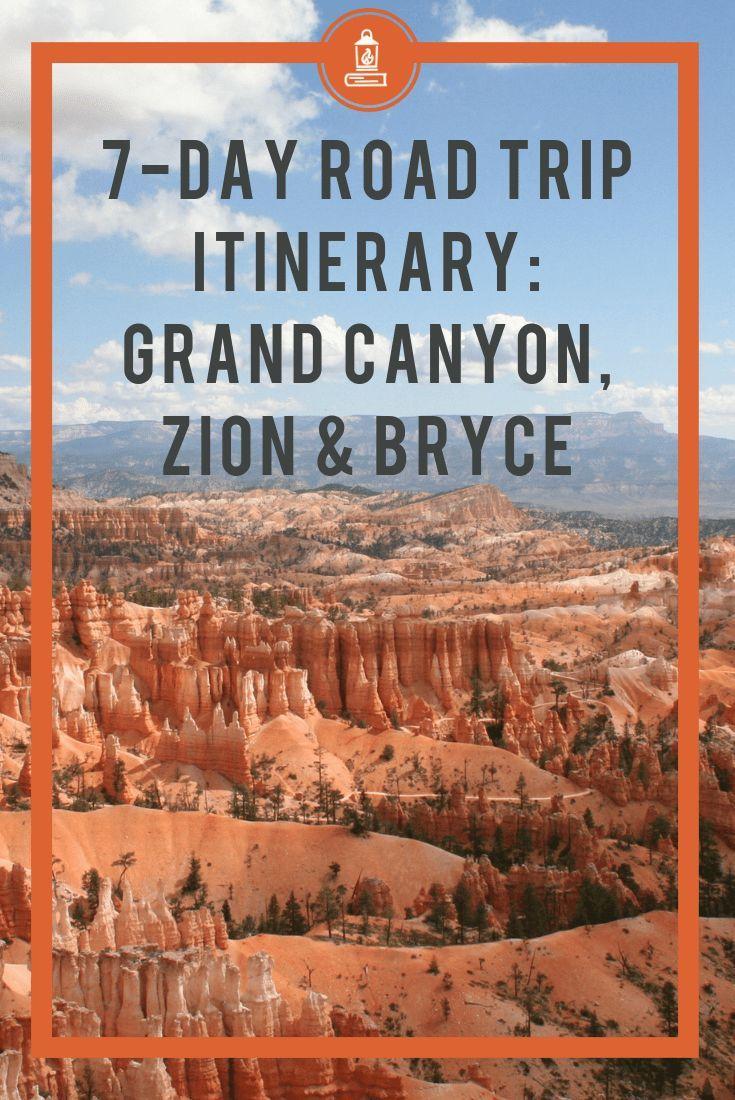 Itinerário perfeito para uma viagem de 7 dias: Grand Canyon Plus Zion National Park e Bryce Canyon   – Touring Utah