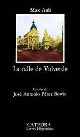 Max Aub. La calle de Valverde(realismo tradicional).
