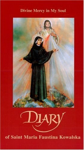 Diary: The Divine Mercy In My Soul.  This is one of the first books I read from cover to cover without putting it down over the course of two days. This book is the source of my devotion to the Divine Mercy!