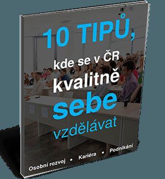 Ebook: 10 tipů, kde se v ČR kvalitně sebevzdělávat - Blog Inspirovač.cz