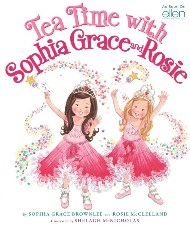 TEA TIME WITH SOPHIA GRACE AND ROSIE  This brand new book was released on February first and it's the perfect book for someone like Zoe. As soon as she saw it she had to read it and it's someone in her room now as we speak. Hopefully on her bookshelf. The book is about Sophia Grace and Rosie share all the prope