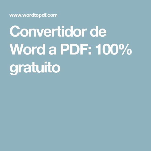 Convertidor de Word a PDF: 100% gratuito