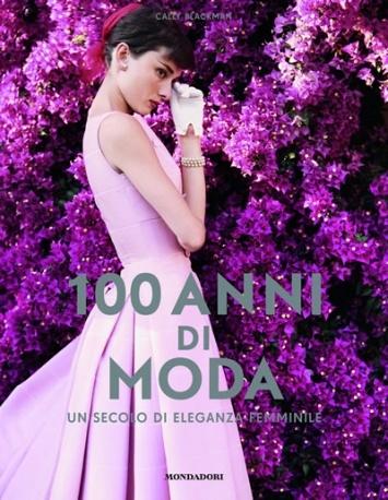 100 anni di moda