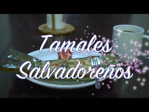❤️ Como hacer tamales Salvadorenos de pollo - - YouTube