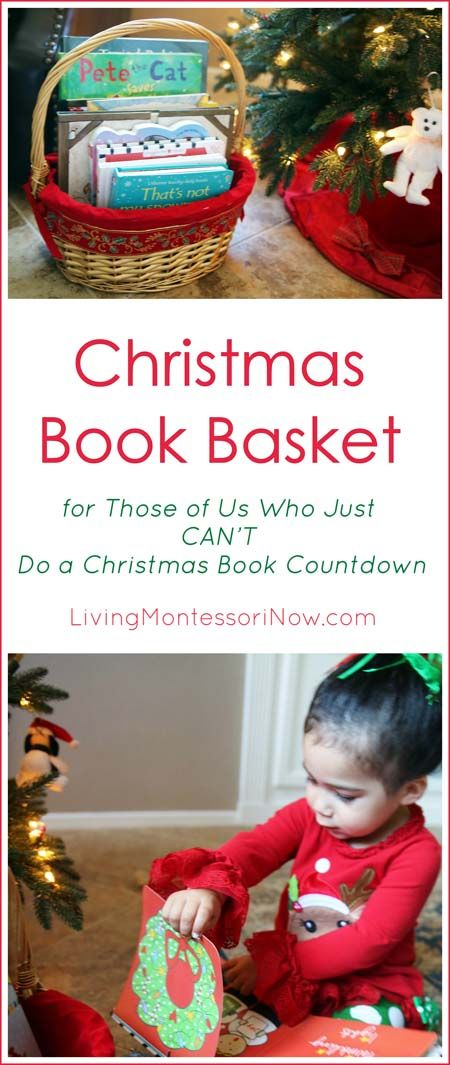 A simple, meaningful Montessori-inspired Christmas tradition that's an alternative to a Christmas book countdown ... Christmas book basket for families with children of all ages; post includes the Montessori Monday linky collection