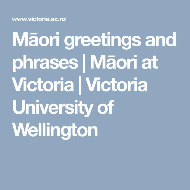 Māori greetings and phrases | Māori at Victoria | Victoria University of Wellington