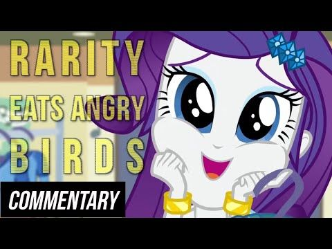 [Blind Commentary] Rarity Eats Angry Birds - YouTube