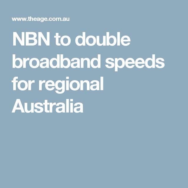 NBN to double broadband speeds for regional Australia