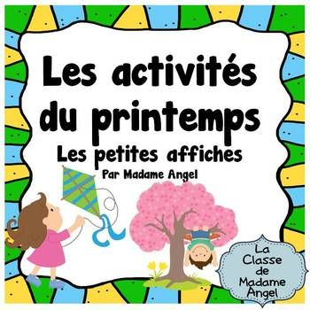 This freebie contains 12 posters of various spring activities children like to do. Vocabulary included is:-faire voler un cerf-volant-faire des bulles-jardiner-sauter dans une flaque deau-jouer au football-jouer au baseball-sauter  la corde-sentir les fleurs-faire de la bicyclette-grimper un arbre-faire du patin  roulettes-attraper les insectesAlso included are the additional vocabulary cards:  faire du vlo and jouer au soccer if you prefer to teach these alternatives.I use these cards in…