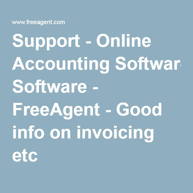 Support - Online Accounting Software - FreeAgent - Good info on invoicing etc