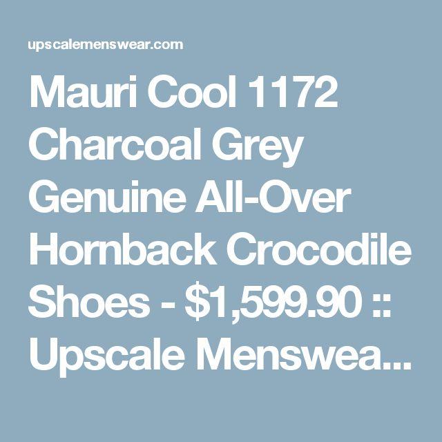 Mauri Cool 1172 Charcoal Grey Genuine All-Over Hornback Crocodile Shoes - $1,599.90 :: Upscale Menswear - UpscaleMenswear.com