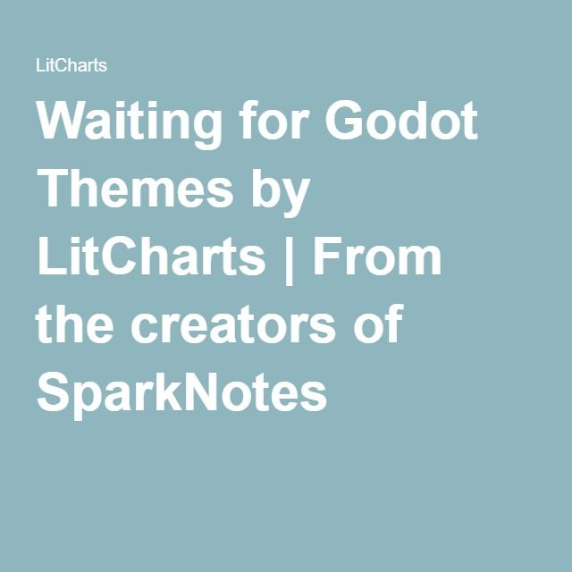 Waiting for Godot Themes by LitCharts | From the creators of SparkNotes
