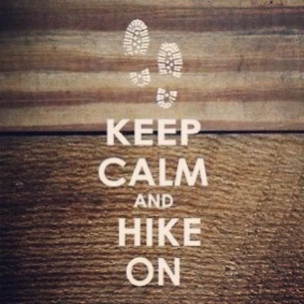 Keep calm and hike #hike #keepcalm  #nature #love - @buffalo_kaet- #webstagram