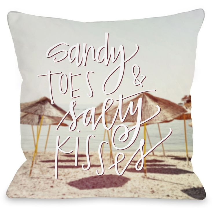 """Sandy Toes Salty Kisses"""" Indoor Throw Pillow by OneBellaCasa, 16""""x16"""