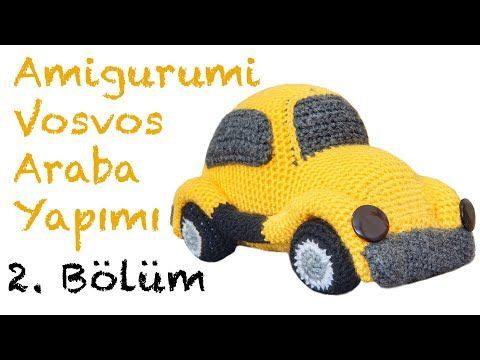 Amigurumi Vosvos Araba Yapımı - Bölüm 1 - YouTube