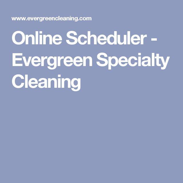 Online Scheduler - Evergreen Specialty Cleaning