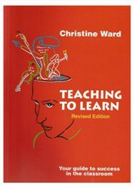 Teaching to Learn - Christine Ward