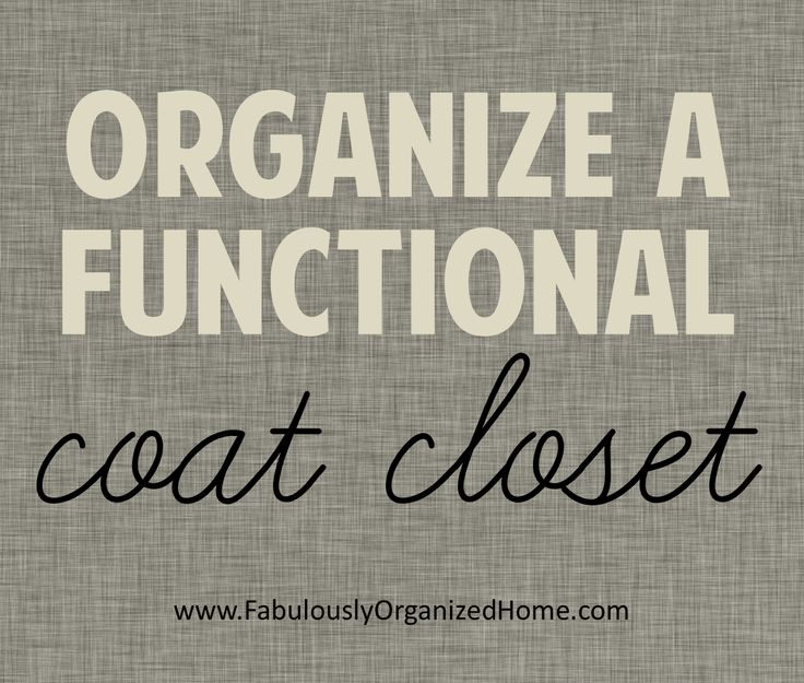 {the weekend organizer} a well put-together coat closet