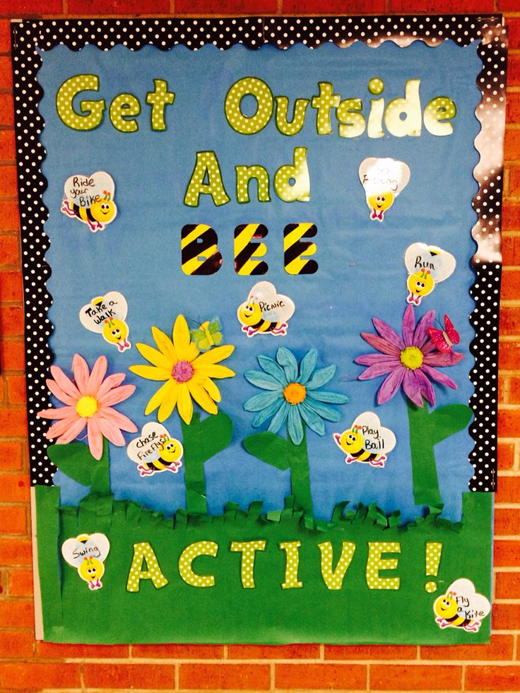School nurse- spring bulletin board- get outside and BEE active!