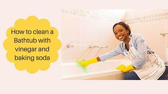how to clean bathtub with vinegar and baking soda