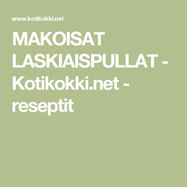 MAKOISAT LASKIAISPULLAT - Kotikokki.net - reseptit