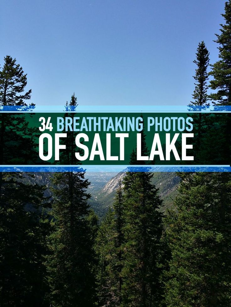 34 breathtaking photos of Salt Lake that will make you proud to live here