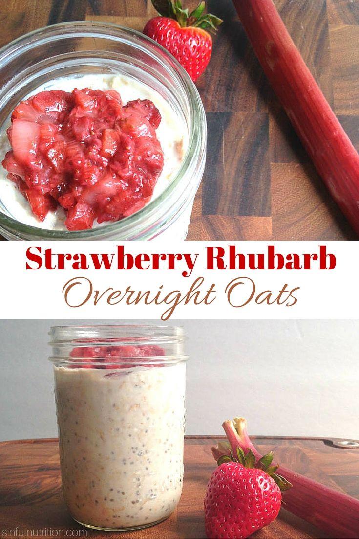 Strawberry Rhubarb Overnight Oats - Sinful Nutrition