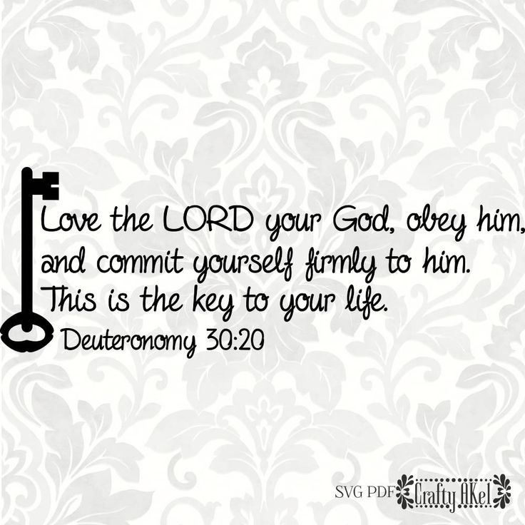 Key SVG, Lord your God svg, Deuteronomy 30:20 (SVG, PDF, Digital File Vector Graphic) by CraftyAKel on Etsy