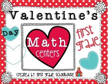 Valentine's Day Math Centers First Grade. $ Eight fun Valentine's Day themed math centers.