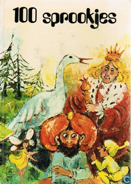 100 Sprookjes van Grimm en de grootste sprookjesvertellers ter wereld - tekst Johanna Ried en illustrator Anton Kolnberger