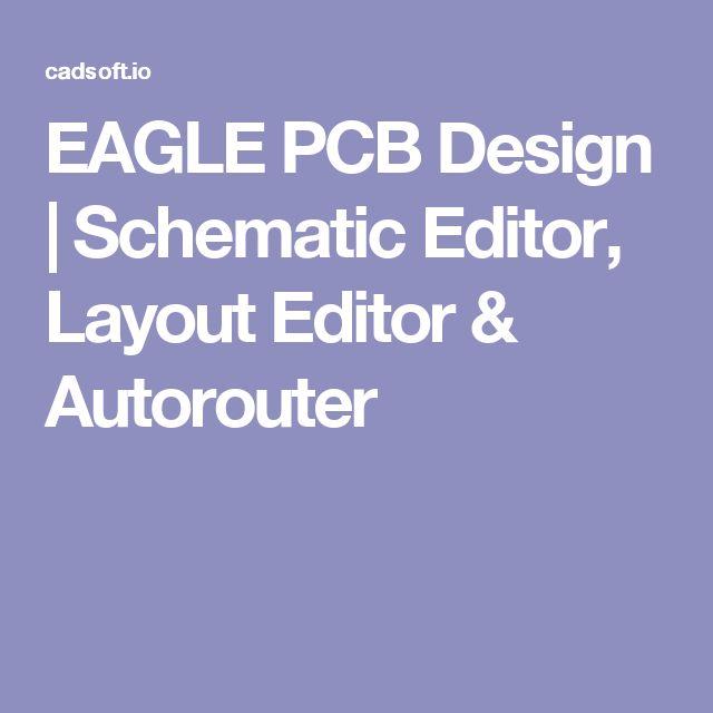 EAGLE PCB Design | Schematic Editor, Layout Editor & Autorouter