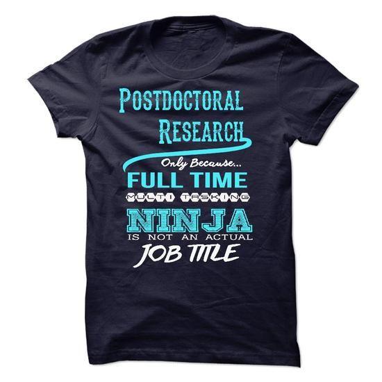 Ninja Postdoctoral Research T Shirts, Hoodies. Get it now ==► https://www.sunfrog.com/LifeStyle/Ninja-Postdoctoral-Research-T-Shirt.html?57074 $22.99