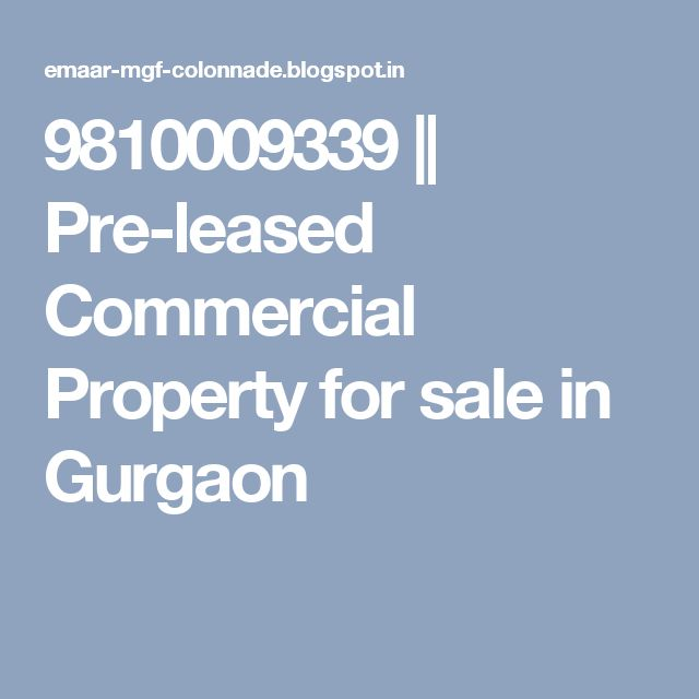 9810009339 || Pre-leased Commercial Property for sale in Gurgaon