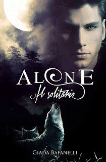 Briciole di Parole: Recensione (mini): Alone. Il solitario - Giada Bafanelli http://bricioleparole.blogspot.it/2015/07/recensione-alone-il-solitario-giadabafanelli.html