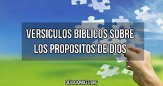 7 Versículos Bíblicos Sobre El Propósito de Dios † Devocionales Cristianos