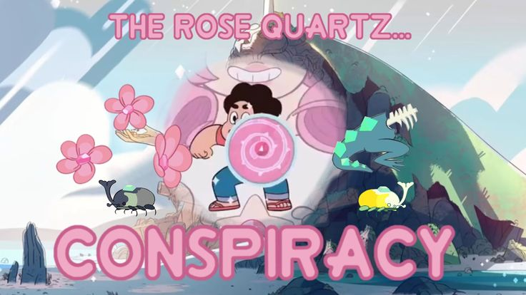 Steven Universe Theory - The Rose Conspiracy | Conspiracy Series Part Two