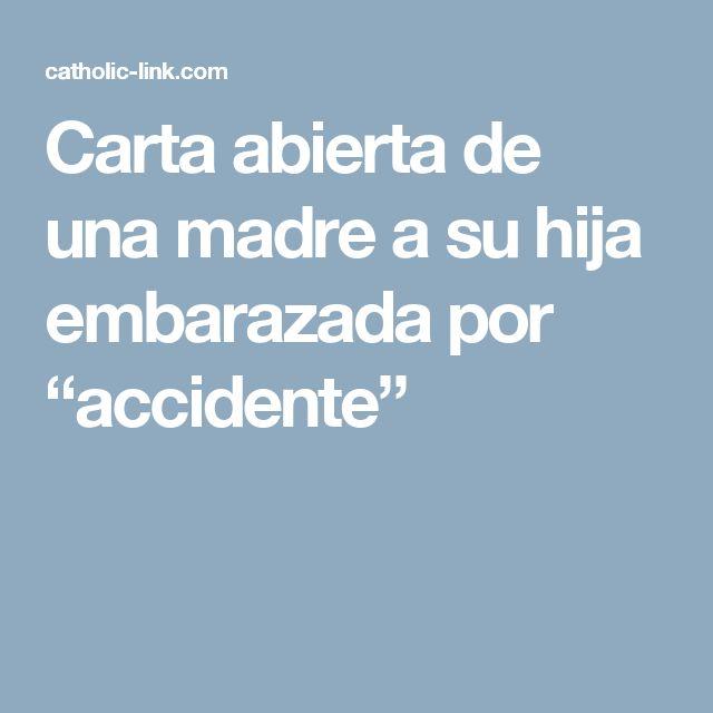 """Carta abierta de una madre a su hija embarazada por """"accidente"""""""