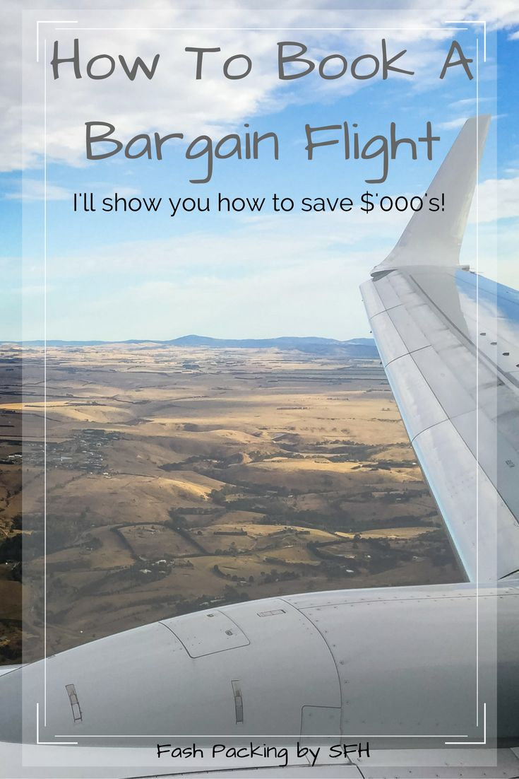 Want to save $'ooo's on the next flight you book? All my secrets on booking a bargain flights are right here