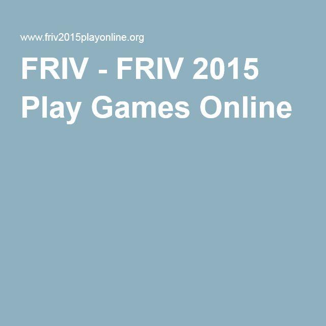 FRIV - FRIV 2015 Play Games Online