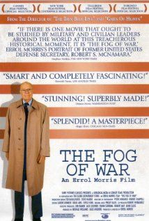 The Fog of War: Eleven Lessons from the Life of Robert S. McNamara  - Documentary - Not yet on Netflix