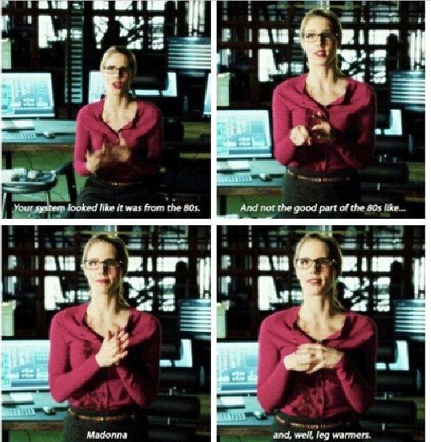 Felicity Smoak- my favorite