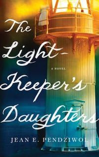 The Lightkeepers Daughters by Jean Pendziwoi