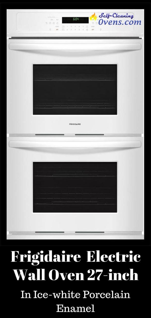 Frigidaire Double Wall Oven 27 Inch 7 6 Cu Ft Fget2765pw Self
