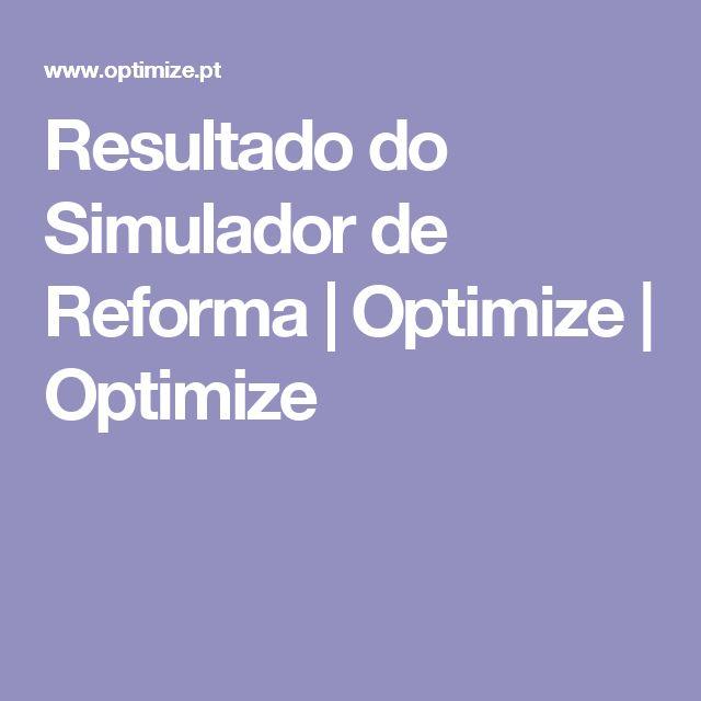 Resultado do Simulador de Reforma | Optimize | Optimize
