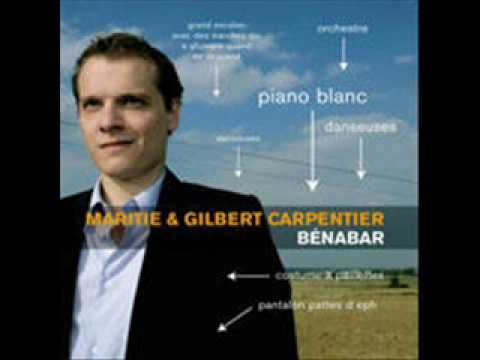 ▶ Bénabar - Maritie Et Gilbert Carpentier - YouTube
