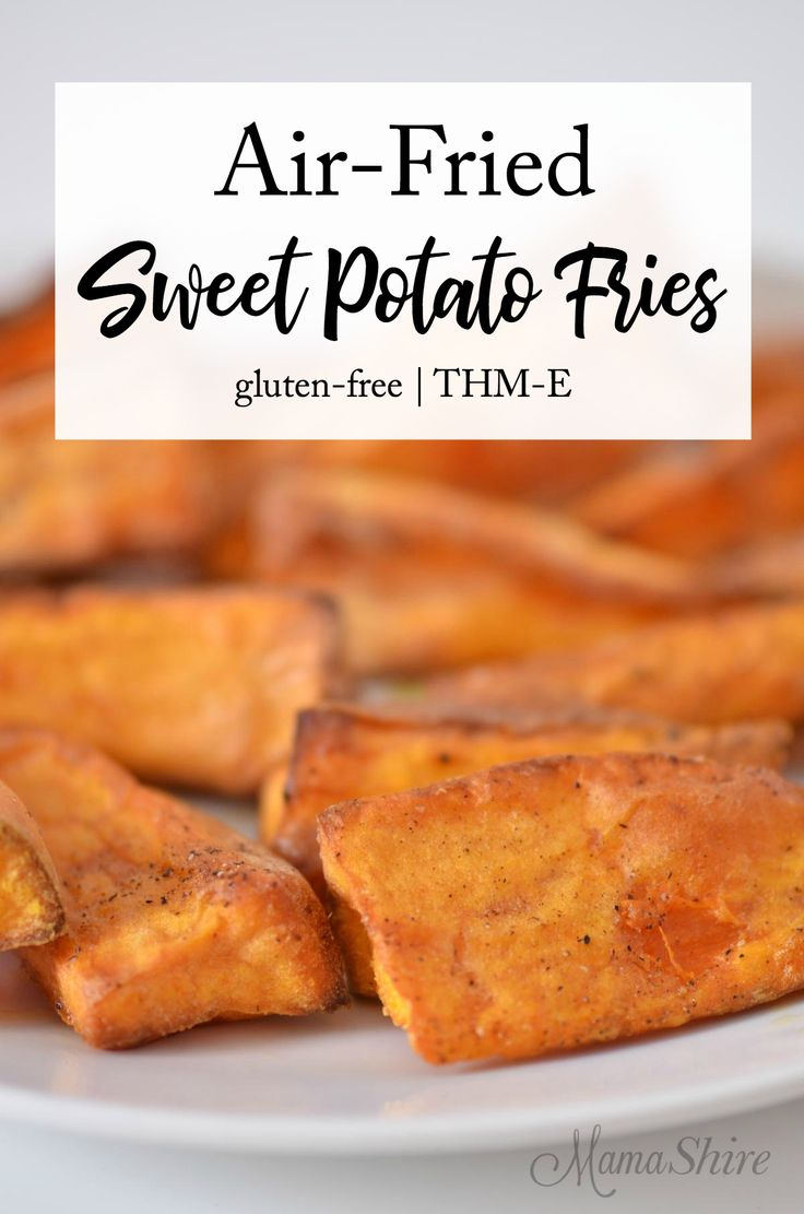 Air-Fried Sweet Potato Fries - Crispy on the outside, tender on the inside! gluten-free, Trim Healthy Mama-E #airfryerrecipes #sweetpotatofries #trimhealthymama #healthyrecipes