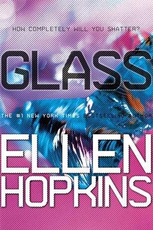Glass by Ellen Hopkins