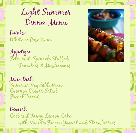 Light summer dinner recipes and ideas for a summer dinner party menu. Light, cool foods for any spring or summer party.