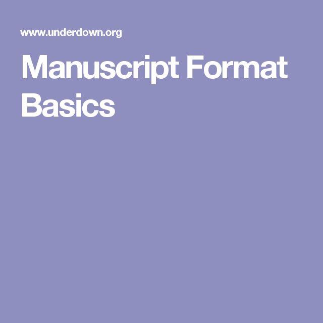 Manuscript Format Basics