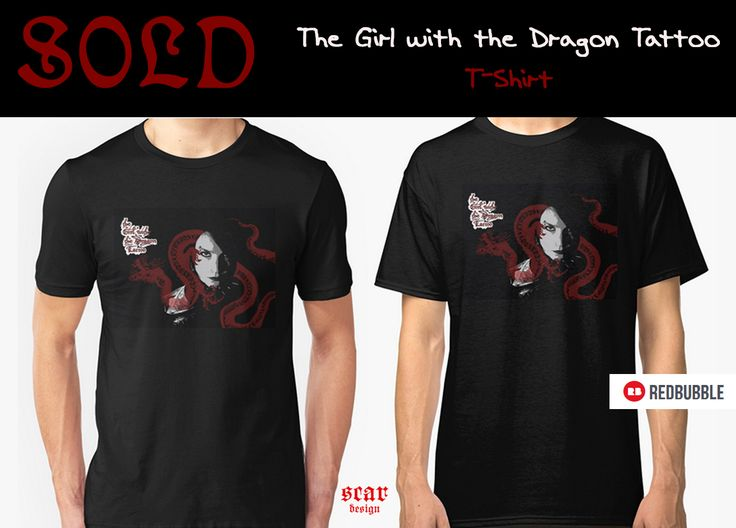 SOLD! The Girl with the Dragon Tattoo T-Shirt.  #movies #bestmovies #redbubble #sold #movietshirt #writer #Lisbeth #dragon #tattoo #thegirlwiththedragontattootshirt #cinematshirt #cinema #cinephile #cinemagifts #moviesgifts #christmasmoviesgifts #giftsforhim #giftsforher #tshirts #buycooltshirts #clothing #clothinggifts #badass #badassgifts